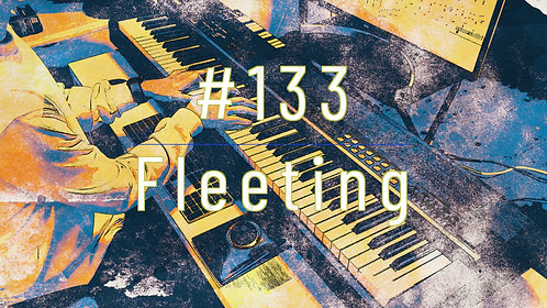 M133_Fleeting