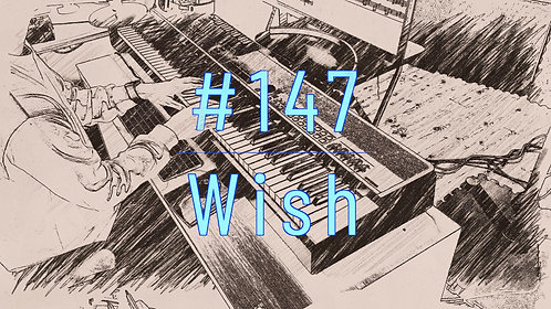 M147_Wish