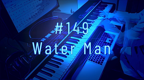 M149_Water Man