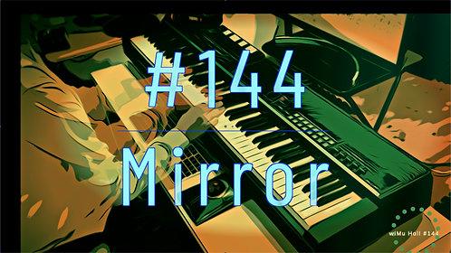 M144_Mirror