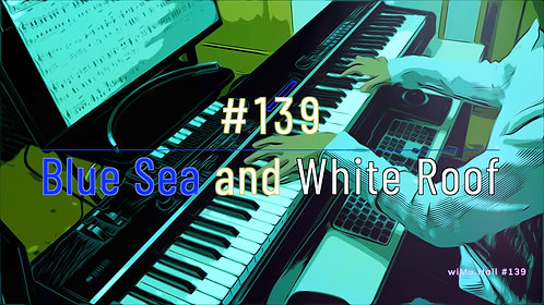 M139_Blue Sea and White Roof