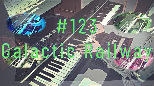 M123_Galactic Railway