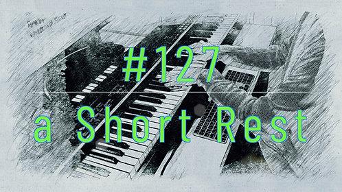 M127_a Short Rest