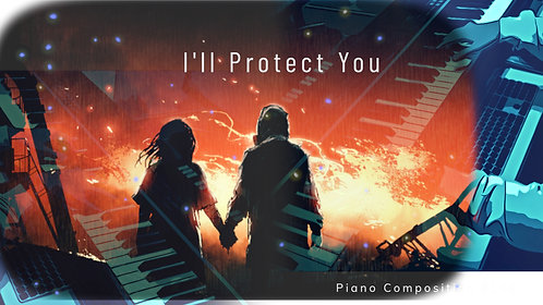M103_I'll Protect You
