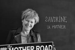 Sandrine, la Mother