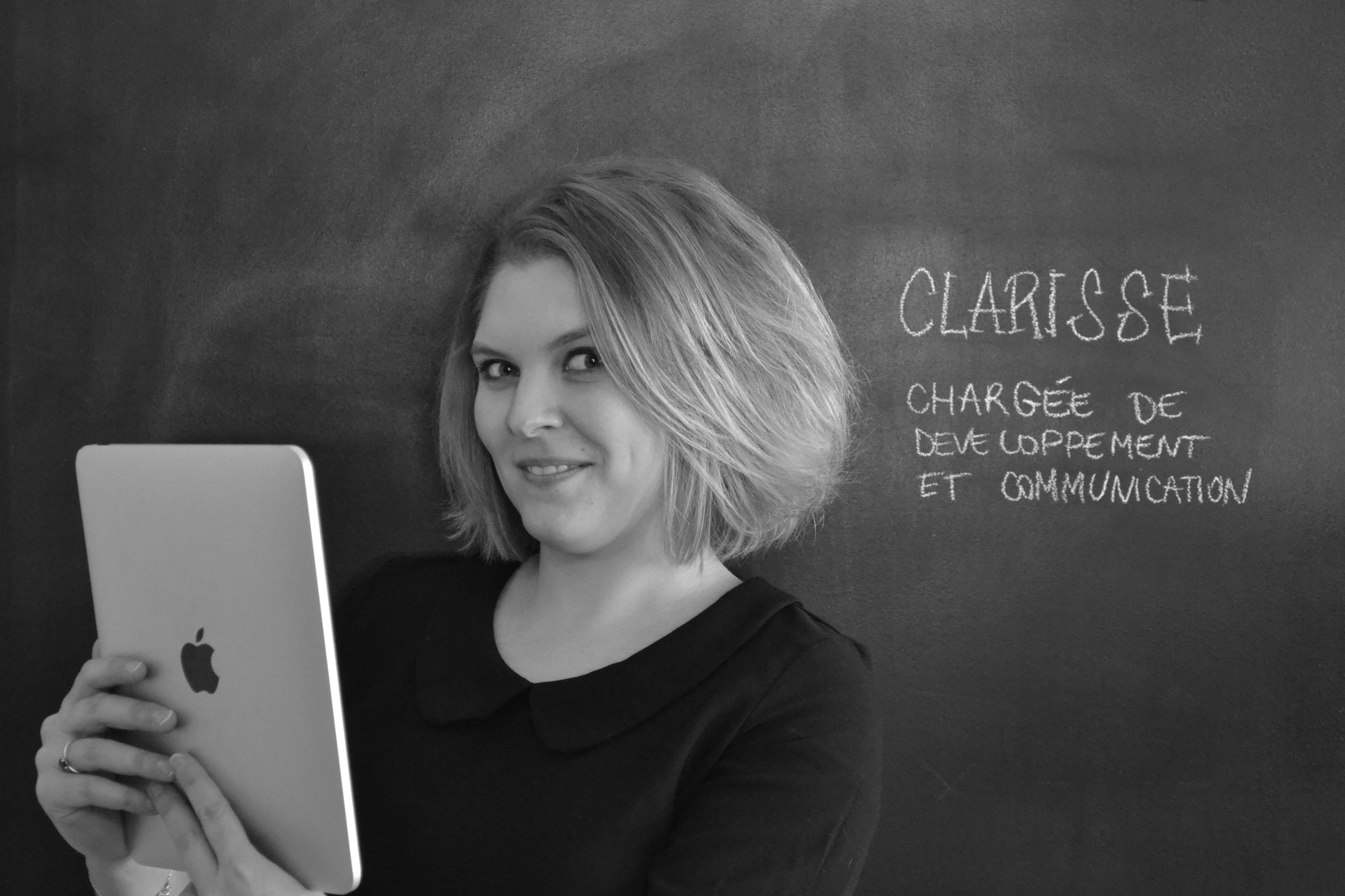 Clarisse, Développement et Com'