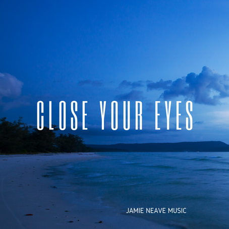 My Latest Album - Close Your Eyes