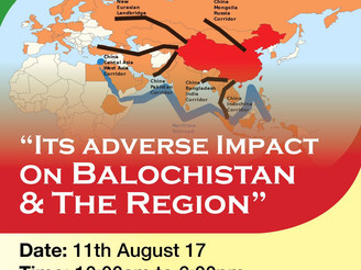 """11 Aug: Berlin Conference: """"China's OBOR Initiative, its adverse impacts on Balochistan and"""