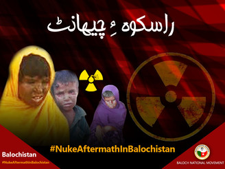 May 28: It wasn't a nuclear test but a nuclear attack on Baloch soil. Central Spokesperson BNM