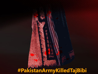 Killing of Taj Bibi is continuation of Baloch genocide. BNM protests against it.