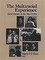 The Multiracial Experience- Racial Borde