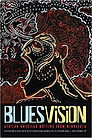 Blues Vision- African American Writing f