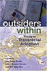 Outsiders Within- Writing on Transracial