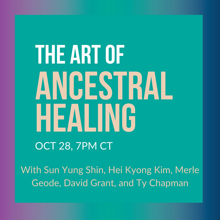 The Art of Ancestral Healing: Presented by MidWest Mixed