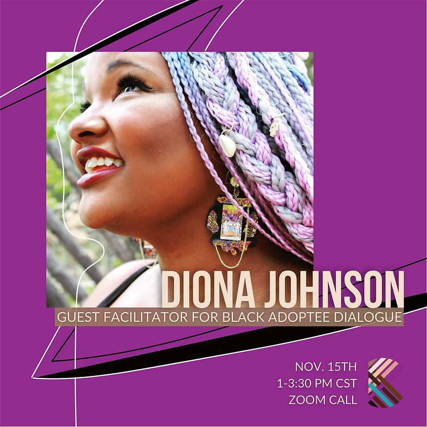 MWM: Black Adoptee Dialogue & Support Circle with special guest Diona Johnson