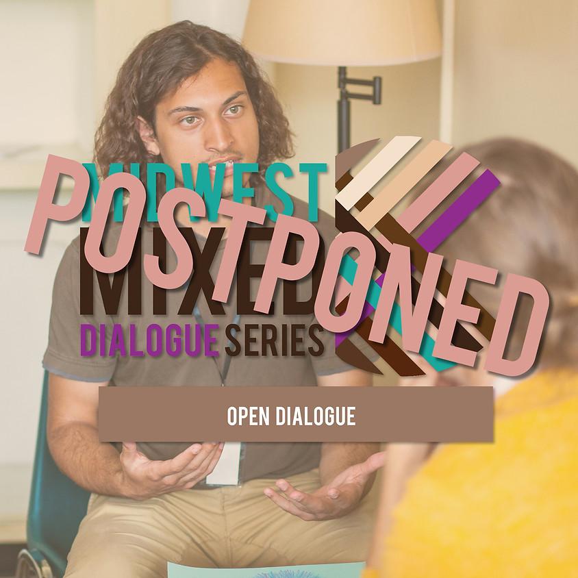 POSTPONED Open Dialogue: June Dialogue
