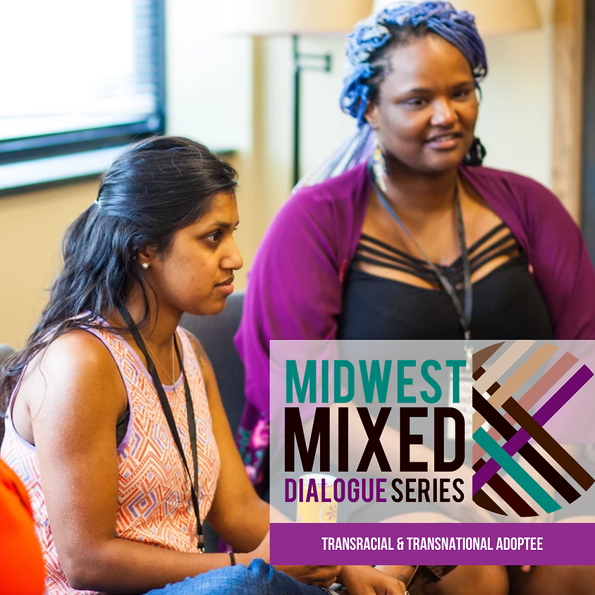 MWM Transracial/Transnational Adoptee Dialogue: Moving into Action & Sustaining Resistance