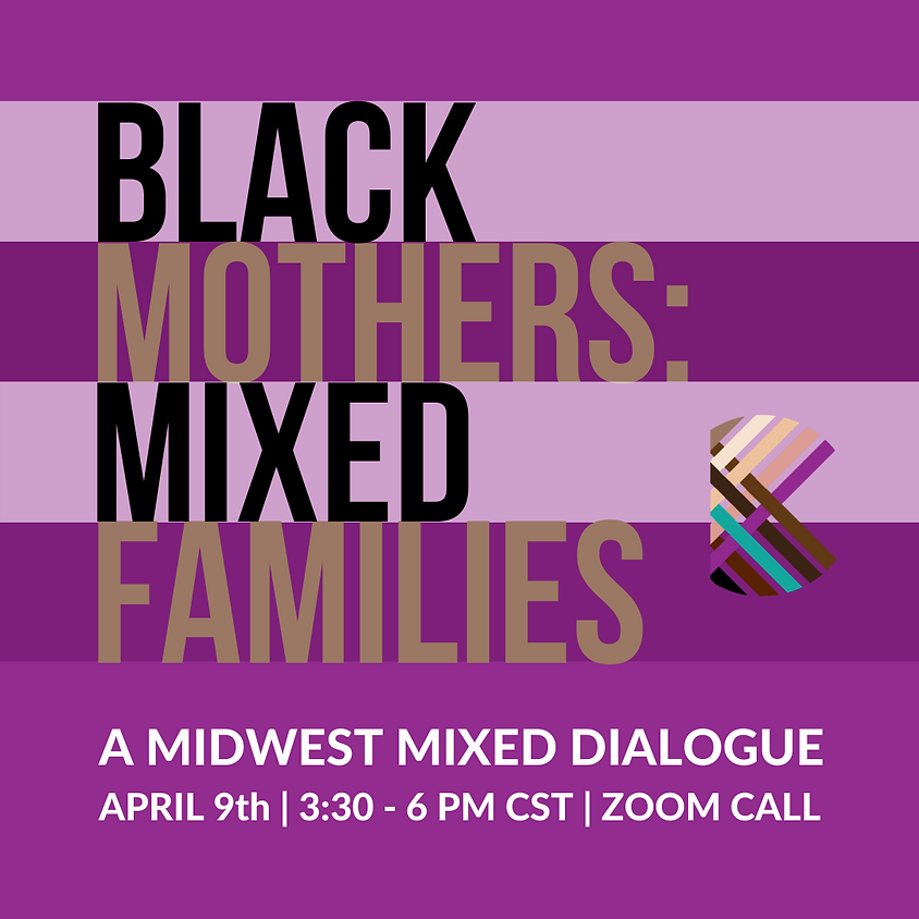 Black Mothers: Mixed Families