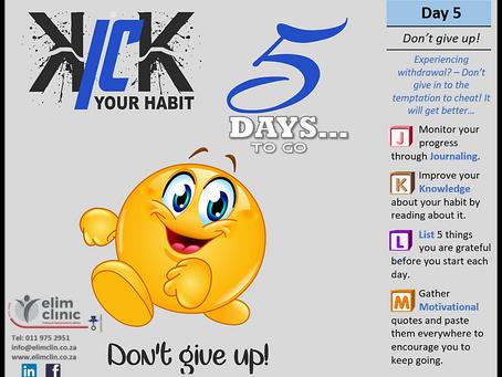Day 3 : Kick Your Habit