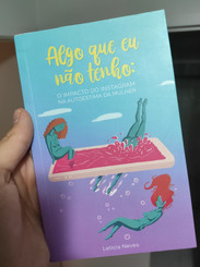"""Contribuição como especialista para o livro """"Algo que eu não tenho"""", de Letícia Neves, em 2019."""