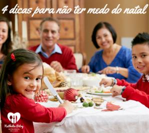 4 dicas para não ter medo da comida no natal!