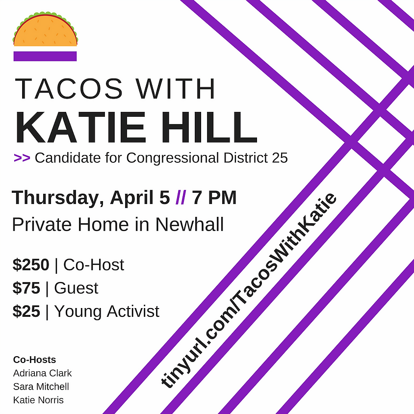 Tacos With Katie Hill