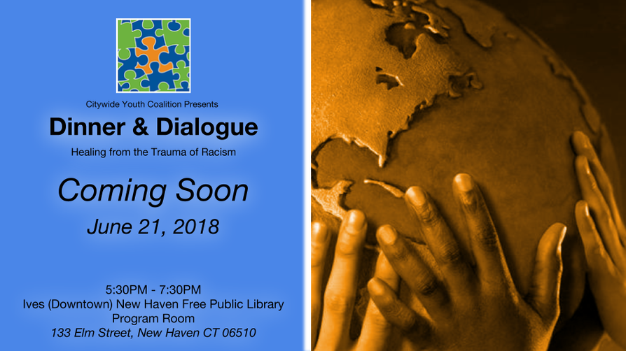 Dinner & Dialogue: Healing from the Trauma of Racism