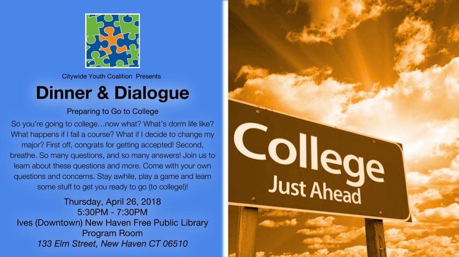 Dinner & Dialogue: Preparing to Go to College