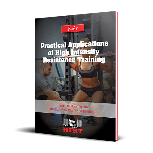 Practical Applications of High Intensity Resistance Training