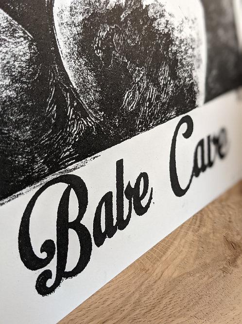 Babe Cave Print