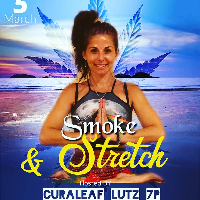 Smoke & Stretch