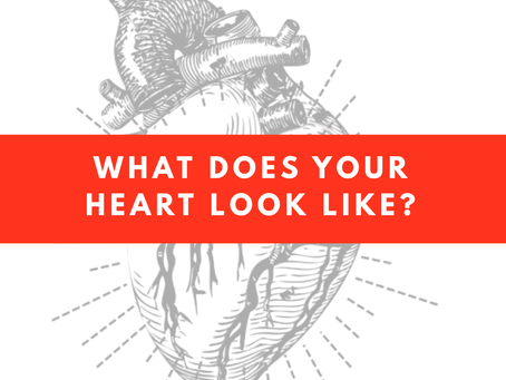 What Does Your Heart Look Like?