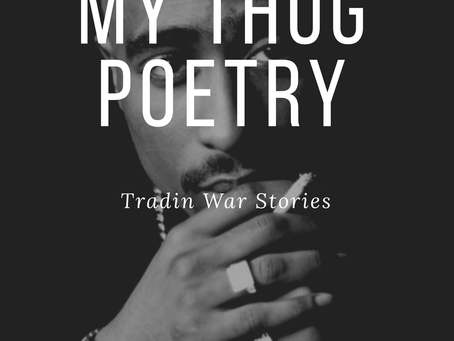 Pardon My Thug Poetry