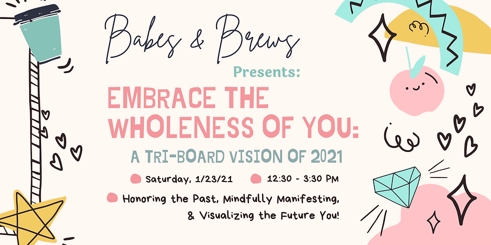 Embrace the Wholeness of You: A TRI-Board Vision for 2021