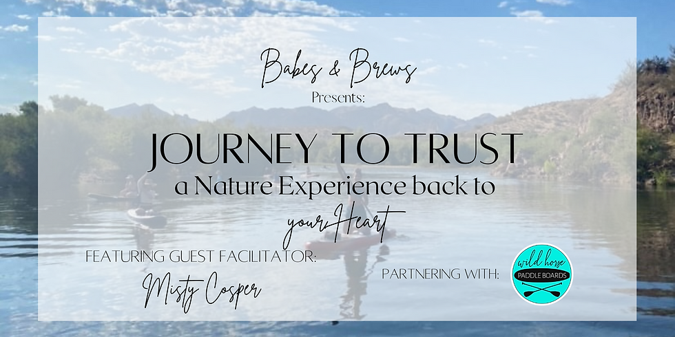 Journey to Trust-- Community Paddle-Boarding