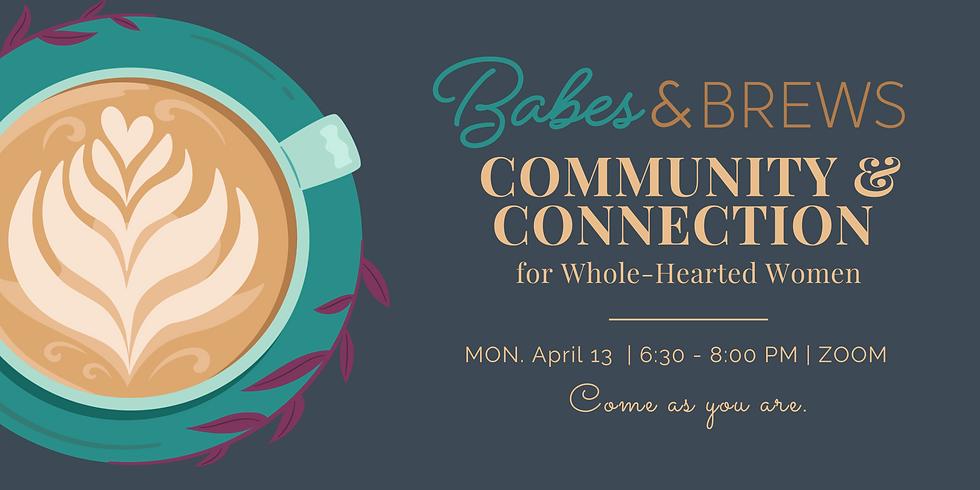 Virtual Babes & Brews Community Weekly Checkin