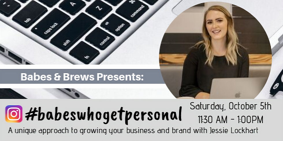 Babes Who Get Personal: Growing Your Business on Instagram