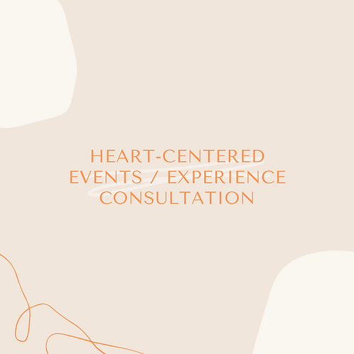 Heart-Centered Events & Experiences Consultation