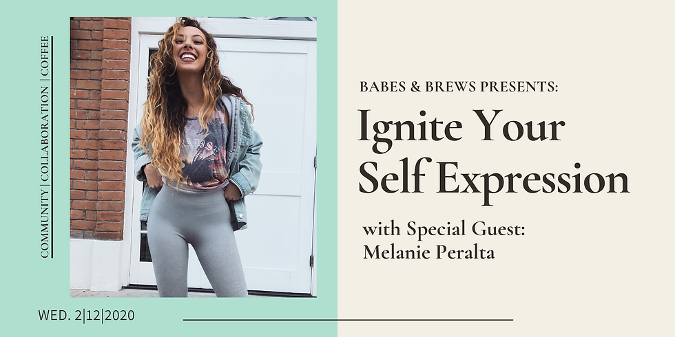 Babes & Brews: Ignite Your Self Expression with Melanie Peralta