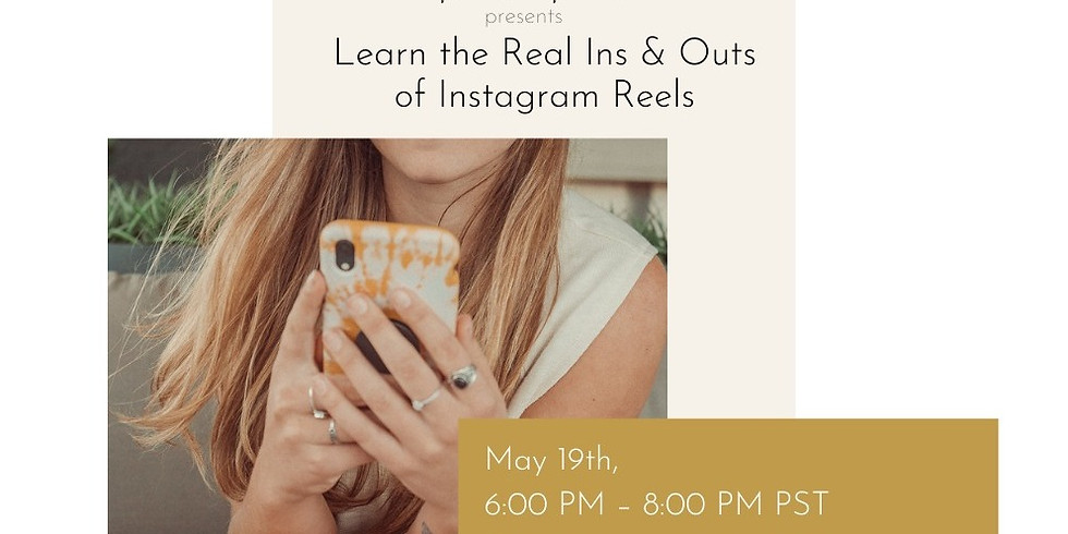 Learn the Real Ins & Outs of Instagram Reels with Skylar C Creative