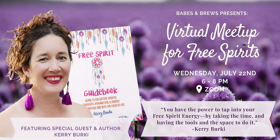 A Virtual Meetup for Free Spirits