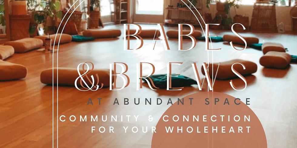 Babes & Brews at Abundant Space