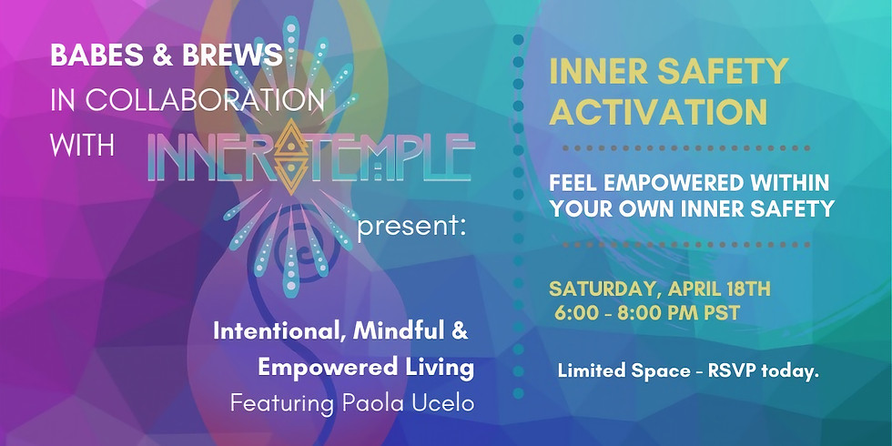 Inner Safety Activation with Paola Ucelo