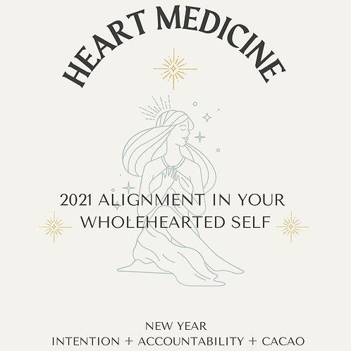 Heart Medicine: 2021 Alignment & Accountability Group