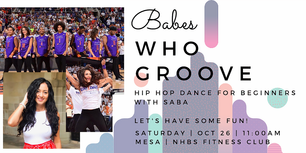Babes who Groove:  Hip Hop Dance with Saba