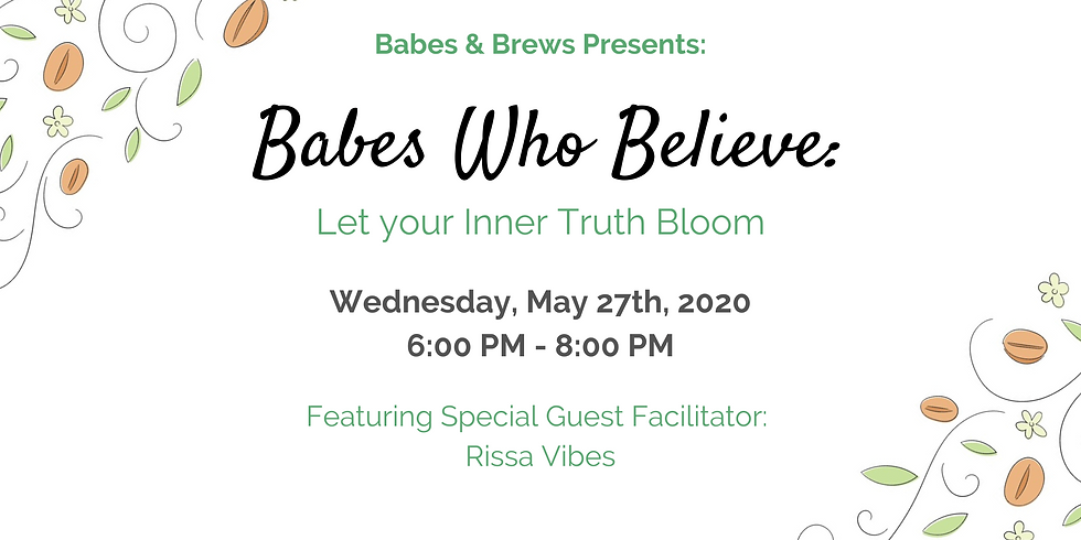 Babes Who Believe:  Let your Inner Truth Bloom