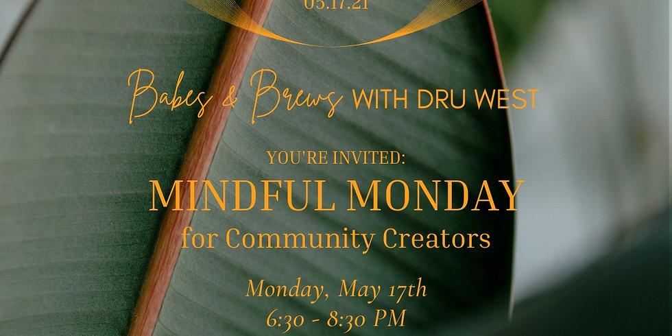Mindful Monday for Community Creators