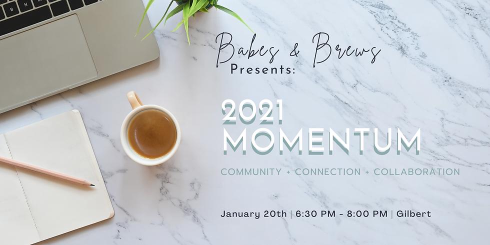 Evening Meetup: 2021 Momentum
