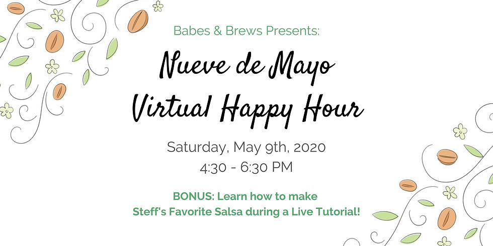 Nueve de Mayo - Virtual Happy Hour!