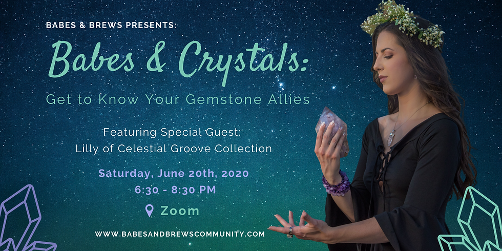 Babes & Crystals: Get to Know Your Gemstone Allies